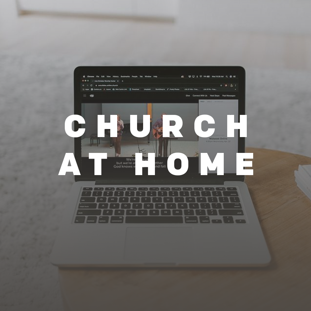 <strong>CHURCH AT HOME</strong>